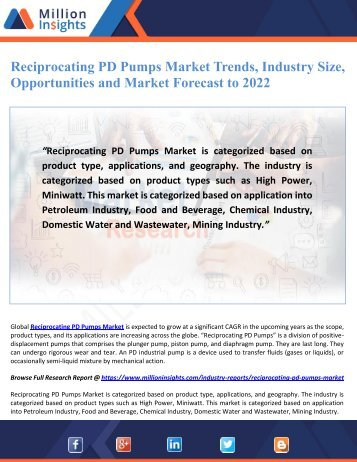Reciprocating PD Pumps Market Trends, Industry Size, Opportunities and Market Forecast to 2022