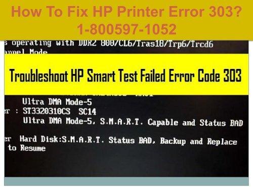 Call +1-800-597-1052 Fix HP Printer Error 303 For HP Support