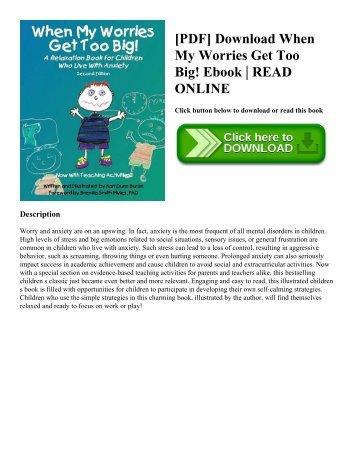 [PDF] Download When My Worries Get Too Big! Ebook | READ ONLINE