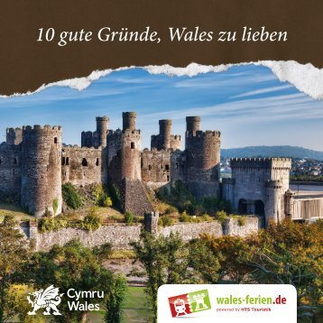 10 gute Gründe, Wales zu lieben