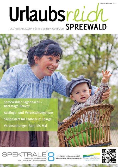 Ferienmagazin Urlaubsreich Spreewald, Ausgabe April bis Mai 2018