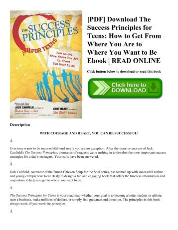 [PDF] Download The Success Principles for Teens: How to Get From Where You Are to Where You Want to Be Ebook | READ ONLINE