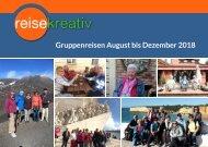 Gruppenreisen August bis Dezember 2018