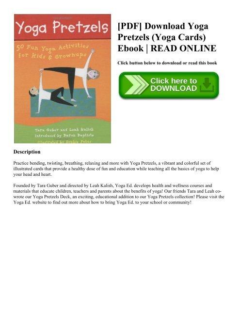 PDF] Download Yoga Pretzels (Yoga Cards) Ebook | READ ONLINE