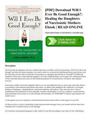[PDF] Download Will I Ever Be Good Enough?: Healing the Daughters of Narcissistic Mothers Ebook | READ ONLINE