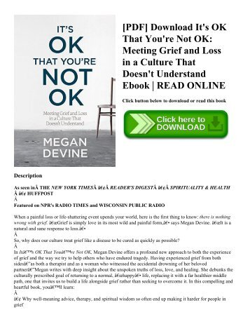 [PDF] Download It's OK That You're Not OK: Meeting Grief and Loss in a Culture That Doesn't Understand Ebook | READ ONLINE