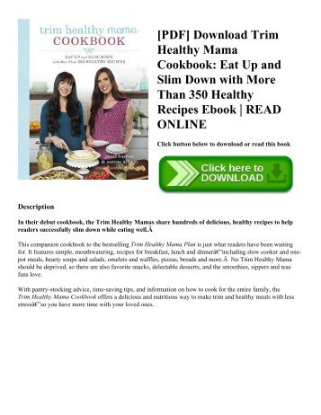[PDF] Download Trim Healthy Mama Cookbook: Eat Up and Slim Down with More Than 350 Healthy Recipes Ebook | READ ONLINE