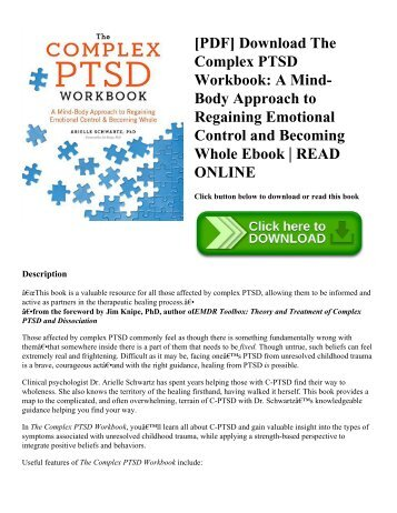[PDF] Download The Complex PTSD Workbook: A Mind-Body Approach to Regaining Emotional Control and Becoming Whole Ebook | READ ONLINE