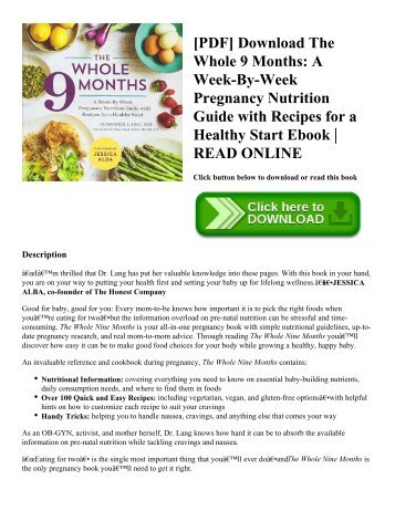[PDF] Download The Whole 9 Months: A Week-By-Week Pregnancy Nutrition Guide with Recipes for a Healthy Start Ebook | READ ONLINE