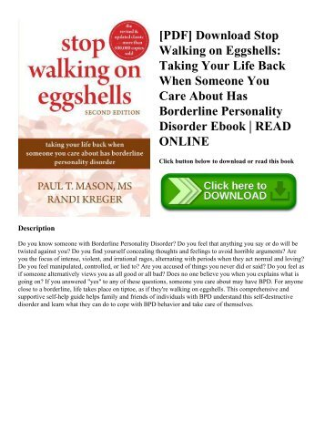 [PDF] Download Stop Walking on Eggshells: Taking Your Life Back When Someone You Care About Has Borderline Personality Disorder Ebook | READ ONLINE