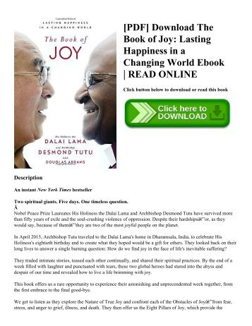 [PDF] Download The Book of Joy: Lasting Happiness in a Changing World Ebook | READ ONLINE