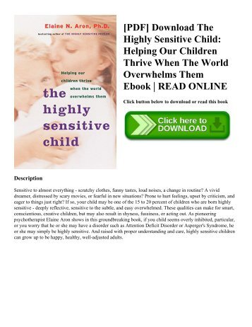 [PDF] Download The Highly Sensitive Child: Helping Our Children Thrive When The World Overwhelms Them Ebook | READ ONLINE