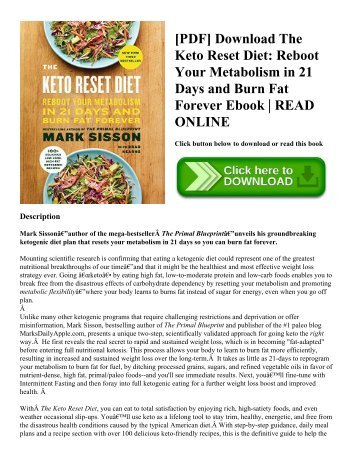 [PDF] Download The Keto Reset Diet: Reboot Your Metabolism in 21 Days and Burn Fat Forever Ebook | READ ONLINE