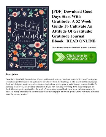 [PDF] Download Good Days Start With Gratitude: A 52 Week Guide To Cultivate An Attitude Of Gratitude: Gratitude Journal Ebook | READ ONLINE