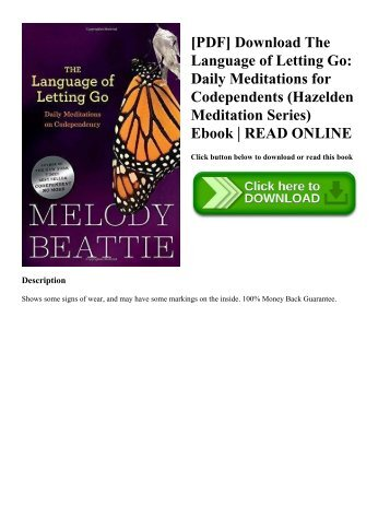 [PDF] Download The Language of Letting Go: Daily Meditations for Codependents (Hazelden Meditation Series) Ebook | READ ONLINE