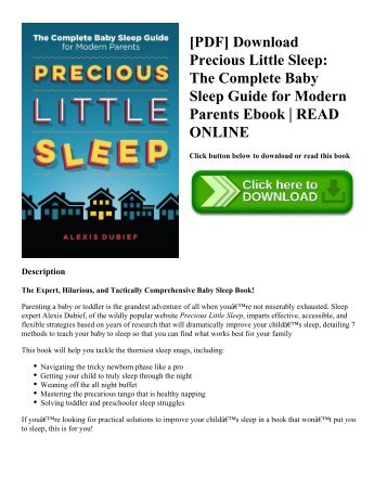 [PDF] Download Precious Little Sleep: The Complete Baby Sleep Guide for Modern Parents Ebook | READ ONLINE