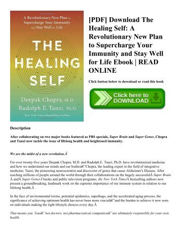 [PDF] Download The Healing Self: A Revolutionary New Plan to Supercharge Your Immunity and Stay Well for Life Ebook | READ ONLINE