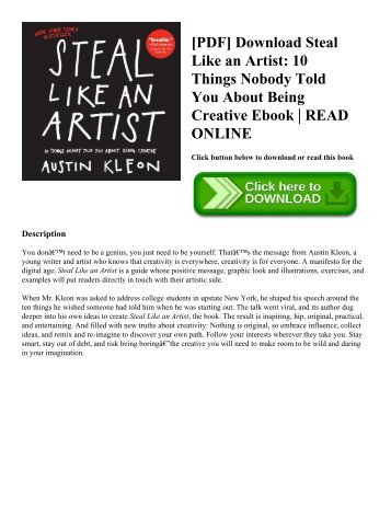 [PDF] Download Steal Like an Artist: 10 Things Nobody Told You About Being Creative Ebook | READ ONLINE