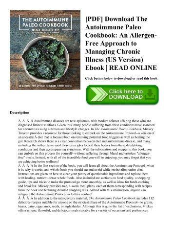 [PDF] Download The Autoimmune Paleo Cookbook: An Allergen-Free Approach to Managing Chronic Illness (US Version) Ebook | READ ONLINE
