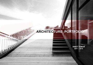 ANKIT TOMAR  PORTFOLIO ARCHITECTURE