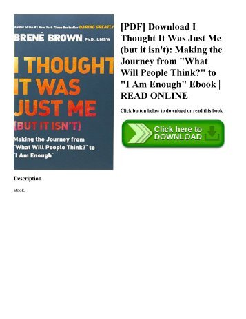 [PDF] Download I Thought It Was Just Me (but it isn't): Making the Journey from