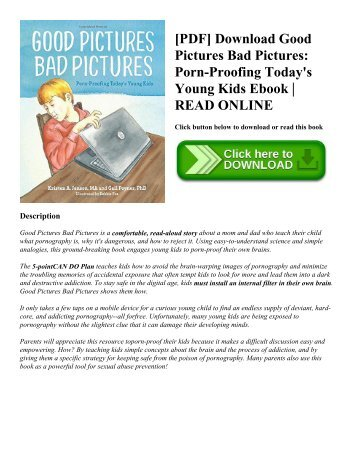 [PDF] Download Good Pictures Bad Pictures: Porn-Proofing Today's Young Kids Ebook | READ ONLINE