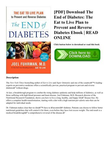 [PDF] Download The End of Diabetes: The Eat to Live Plan to Prevent and Reverse Diabetes Ebook | READ ONLINE
