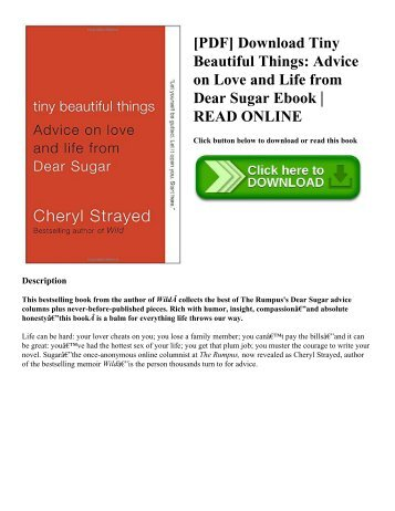 [PDF] Download Tiny Beautiful Things: Advice on Love and Life from Dear Sugar Ebook | READ ONLINE