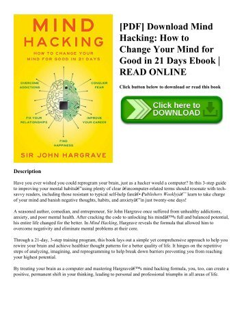 [PDF] Download Mind Hacking: How to Change Your Mind for Good in 21 Days Ebook | READ ONLINE
