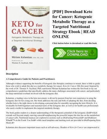 [PDF] Download Keto for Cancer: Ketogenic Metabolic Therapy as a Targeted Nutritional Strategy Ebook | READ ONLINE