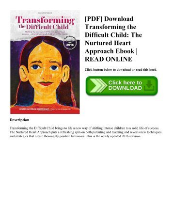 [PDF] Download Transforming the Difficult Child: The Nurtured Heart Approach Ebook | READ ONLINE