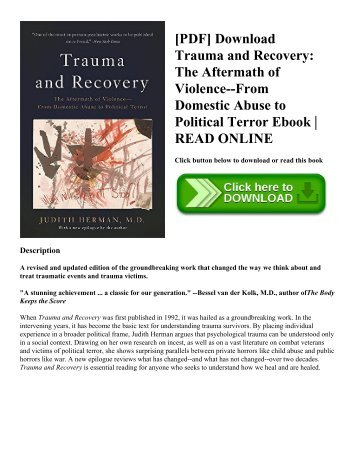 [PDF] Download Trauma and Recovery: The Aftermath of Violence--From Domestic Abuse to Political Terror Ebook | READ ONLINE