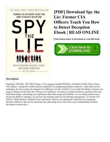 [PDF] Download Spy the Lie: Former CIA Officers Teach You How to Detect Deception Ebook | READ ONLINE