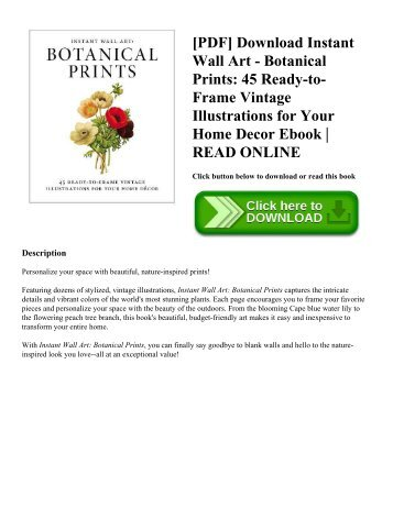 [PDF] Download Instant Wall Art - Botanical Prints: 45 Ready-to-Frame Vintage Illustrations for Your Home Decor Ebook | READ ONLINE