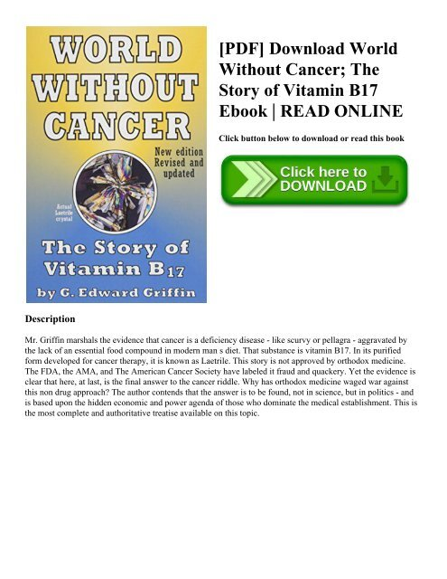 Download world without cancer the story of vitamin b17 by g edward.