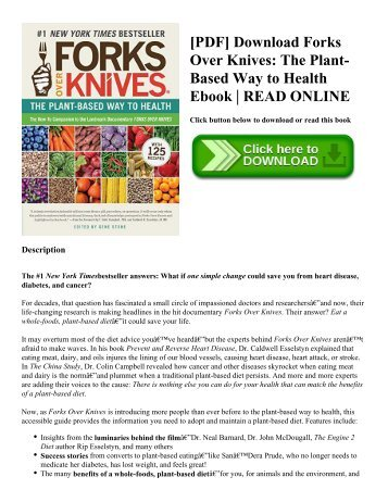 [PDF] Download Forks Over Knives: The Plant-Based Way to Health Ebook | READ ONLINE