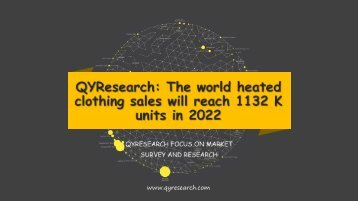 QYResearch: The world heated clothing sales will reach 1132 K units in 2022