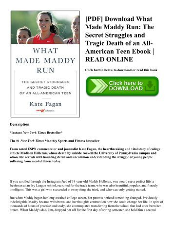 [PDF] Download What Made Maddy Run: The Secret Struggles and Tragic Death of an All-American Teen Ebook | READ ONLINE