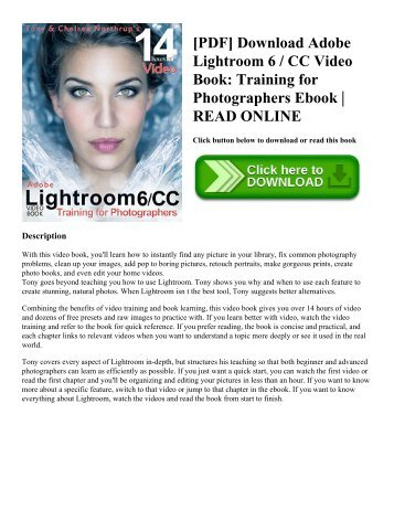 [PDF] Download Adobe Lightroom 6 / CC Video Book: Training for Photographers Ebook | READ ONLINE