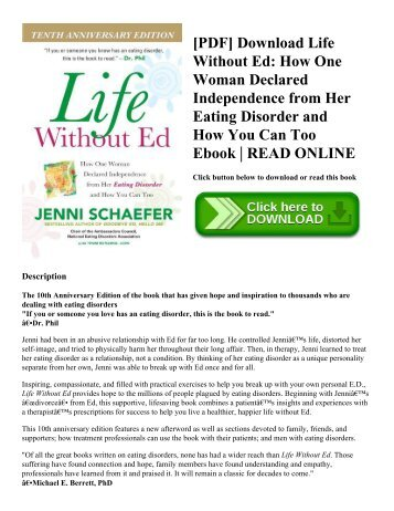 [PDF] Download Life Without Ed: How One Woman Declared Independence from Her Eating Disorder and How You Can Too Ebook | READ ONLINE