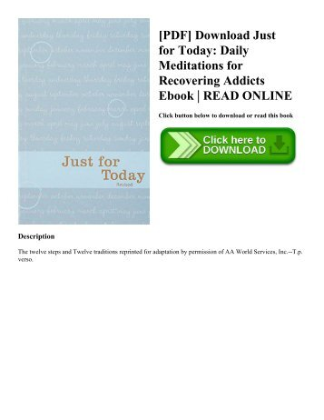 [PDF] Download Just for Today: Daily Meditations for Recovering Addicts Ebook | READ ONLINE