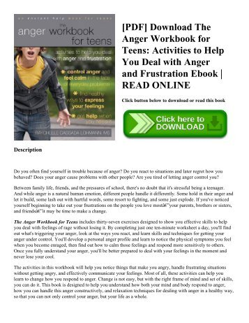 [PDF] Download The Anger Workbook for Teens: Activities to Help You Deal with Anger and Frustration Ebook | READ ONLINE