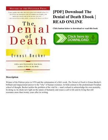 [PDF] Download The Denial of Death Ebook   READ ONLINE