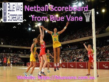 Best Netball Scoreboard from Blue Vane, Ringwood, Victoria