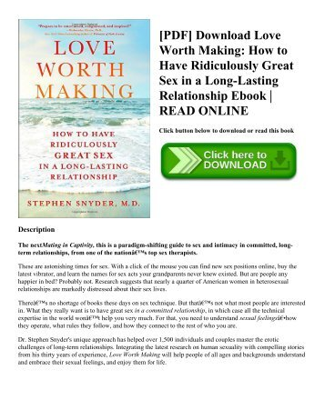 [PDF] Download Love Worth Making: How to Have Ridiculously Great Sex in a Long-Lasting Relationship Ebook | READ ONLINE