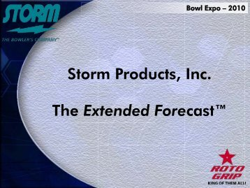 "Storm Products, Inc. The Extended Forecastâ""¢ - Storm Bowling"
