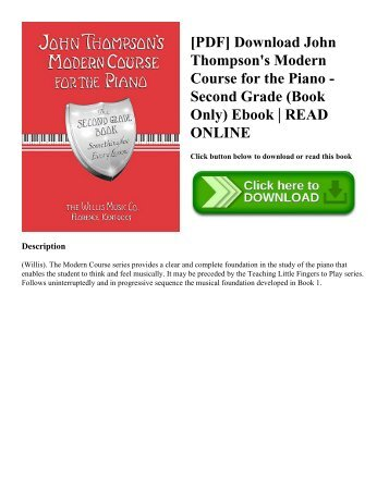 [PDF] Download John Thompson's Modern Course for the Piano - Second Grade (Book Only) Ebook | READ ONLINE
