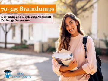 Free Microsoft 2018 70-345 Exam Dumps - 70-345 Braindumps RealExamDumps