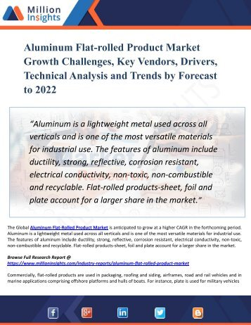 Aluminum Flat-rolled Product Market Growth Challenges, Key Vendors, Drivers, Technical Analysis and Trends by Forecast to 2022
