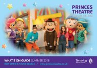 Princes Theatre - Summer 2018 Brochure REDUCED